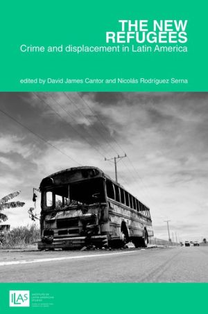 The New Refugees: Crime and Displacement in Latin America