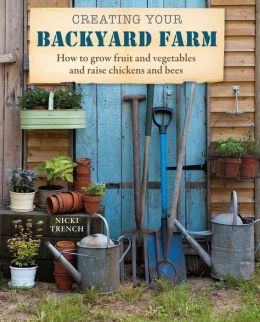 Creating Your Backyard Farm