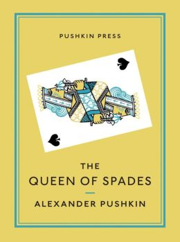 The Queen of Spades and Selected Works