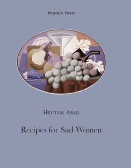 Recipes for Sad Women