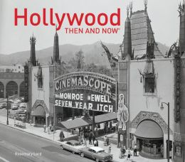 Hollywood: Then and Now