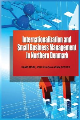 Internationalization and Small Business Management in Northern Denmark (PB)
