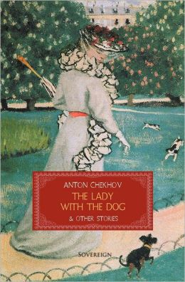The Lady with The Toy Dog (Novella) - Anton Chekhov