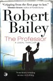 Book Cover Image. Title: The Professor, Author: Robert Bailey