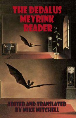 The Dedalus Meyrink Reader