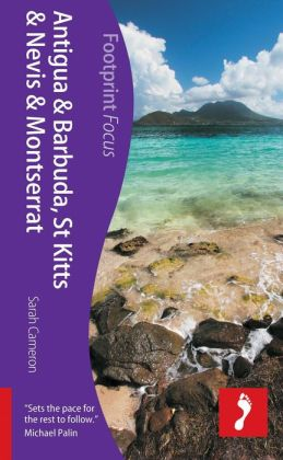 Antigua, St Kitts & Montserrat Focus Guide: Includes Barbuda, Nevis, Brimstone Hill Fortress
