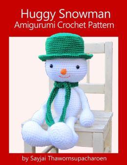 Huggy Snowman Amigurumi Crochet Pattern