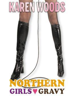 Northern Girls Love Gravy