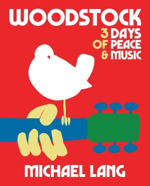 Book Woodstock: 3 Days of Peace & Music