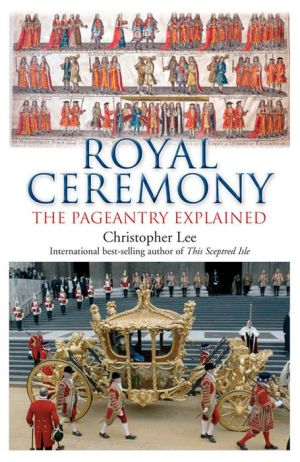 Royal Ceremony: The Pageantry Explained