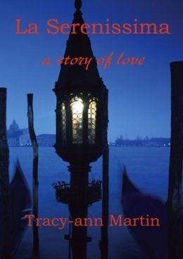 La Serenissima ~ a story of love