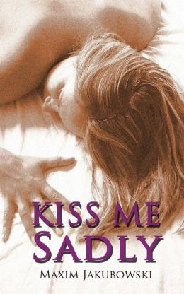 Kiss Me Sadly