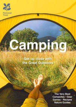Camping: Get Up Close with the Great Outdoors (Great Britain)