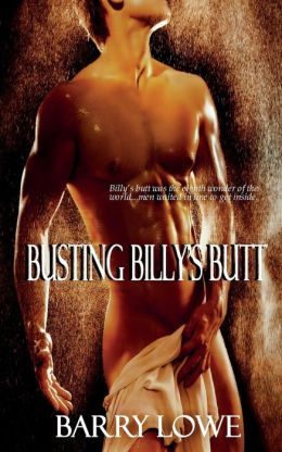 Busting Billy's Butt
