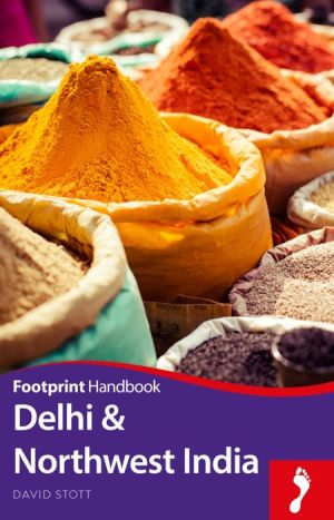 Delhi & Northwest India Handbook