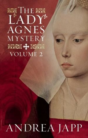 The Lady Agnes Mystery - Volume 2: The Divine Blood and Combat of Shadows