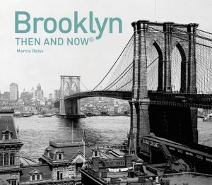 Brooklyn: Then and Now