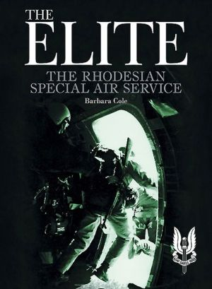 The Elite: The Rhodesian Special Air Service