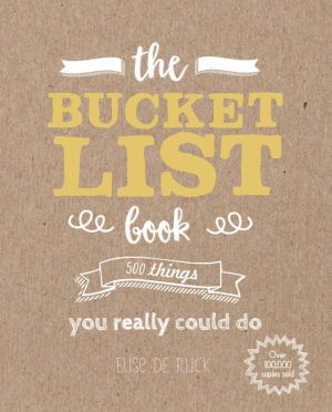 Book The Bucket List Book: 500 Things You Really Could Do