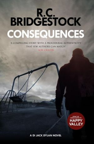 Book Consequences: (DI Jack Dylan 2)