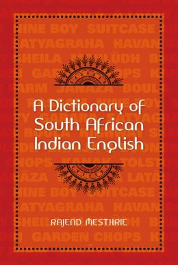 A Dictionary of South African Indian English