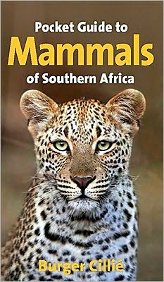 Pocket Guide to Mammals of South Africa