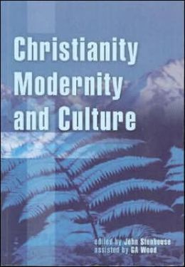 Christianity, Modernity and Culture: New Perspectives on New Zealand History