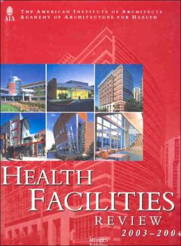 Health Facilities Review 2003-2004