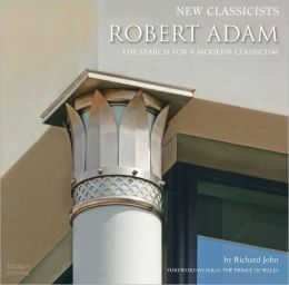 New Classicists: Robert Adams Architects, Ltd.