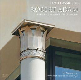 New Classicists: Robert Adams Architects, Ltd.