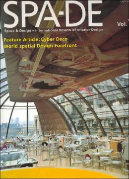 Spa-de: Spaces and Design - International Review of Interior Design, Volume 1