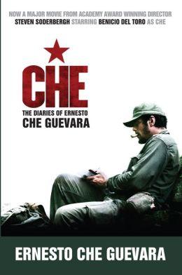 Che (Movie Tie-In Edition): The Diaries of Ernesto Che Guevara