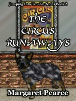 Circus Runaways [Jumping into Trouble Series Book 2]