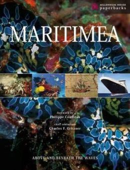 Maritimea: Above and Beneath the Waves: The Illustrated Guide to the Maritime World