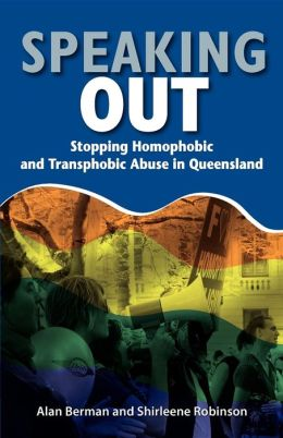 Speaking Out: Stopping Homophobic and Transphobic Abuse in Queensland