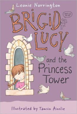Brigid Lucy and the Princess Tower
