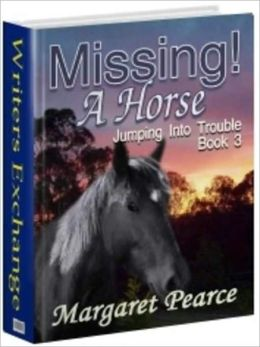 Missing! A Horse [Jumping into Trouble Book 3]