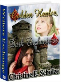 The Amielian Legacy: The Stregony Sequence Book 1: Golden Healer, Dark Enchantress