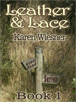 Gypsy Road Series, Book 1: Leather and Lace