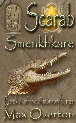 The Amarnan Kings Book 2: Smenkhkare