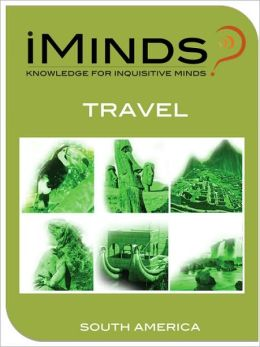 South America (iMinds Travel Series)