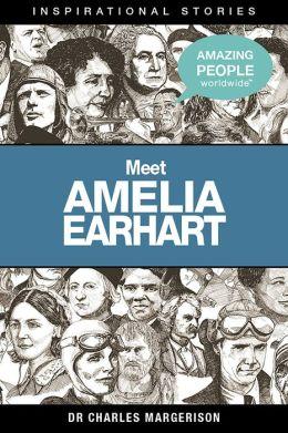 Meet Amelia Earhart - An eStory: Inspirational Stories