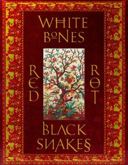 White Bones Red Rot Black Snakes