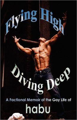 Flying High, Diving Deep: A Factional Memoir of Habu