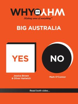 Why vs Why: Big Australia