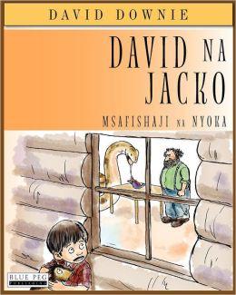 David Na Jacko: Msafishaji Na Nyoka (Kiwashili Edition)