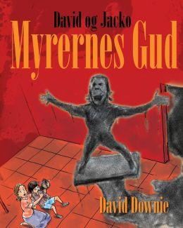 David og Jacko: Myrernes Gud (Danish Edition)