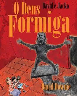 David e Jacko: O Deus Formiga (Galician Edition)