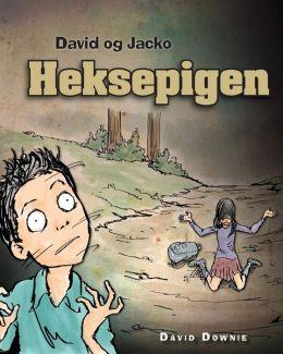 David og Jacko: Heksepigen (Danish Edition)