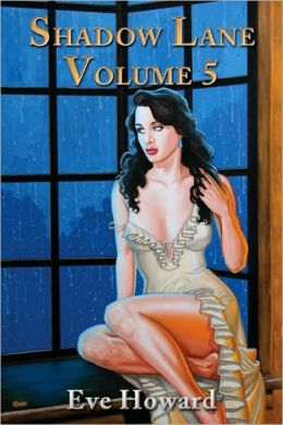 Shadow Lane Volume 5: The Spanking Persuasion